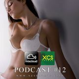 XCS Pordcast #12