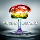 Mocean District #128 - RioTGeaR & Rhoan Troy