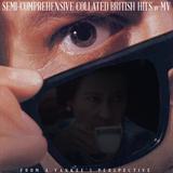 SEMI-COMPREHENSIVE COLLATED BRITISH HITS