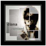 Diana remixed