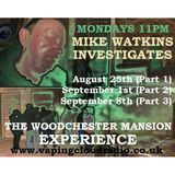 The Woodchester Mansion Experience (Part 1)