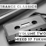 Trance Classics (Volume Two) | Mixed by Yukun