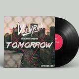 Veenrok - what will happen tomorrow EPISODE #002