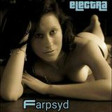 Electra (Set One) - a dirty electro house mix - by Farpsyd