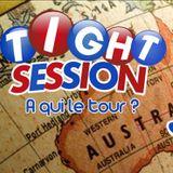 Tight Session | 24 02 15 | AUSTRALIE! encore? | rtdr.fr