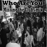 Who Are You Missing the Clubs