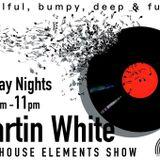 08.12.17 Martin White House Elements London Music Radio