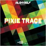 All About The Bass Vol. 1: PIXIE TRACE