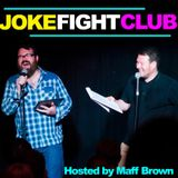 JOKE FIGHT CLUB - Episode 19 with MAFF BROWN, PAUL F TAYLOR, GLENN MOORE and SIMON FIELDER