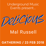 DeLiCiOuS Pure Sexy House Gathering (Feb 23, 2018) DJ Mal Russell's 3am to close live set