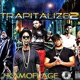 DJ KAMOFLAGE TRAPITALIZE MIXTAPE 2