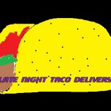 Late Night Taco Delivery: Episode 41 - It All Started Because of a Boob