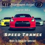 Northern Angel Guest Mix  - Speed Trance #033 by Alex. Shevtsov on M.I.P. Radio [13.11.2017]