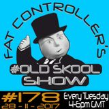 #OldSkool Show #178 with DJ Fat Controller 28th November 2017