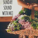 Sunday Sound with MIJ 01.03.15