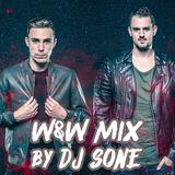 W&W MIX Mixed by DJ SONE