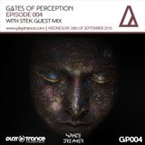 Space Dreamer Pres. Gates Of Perception 004 with Stek Guest Mix