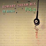 DJ BiZKiT - ROMANY CREAM MIX [ VOL.2 ]