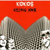 Kokos - Killing Joke