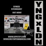 YNGXLDN - (410) SYIKES ROSTER MIX PT.1