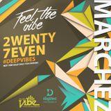 MARCHEZ - 27 - FEEL THE VIBE 2015 #DEEPVIBES