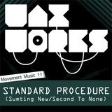 Movement Music 11: Standard Procedure (Sum Ting New / Second To None)