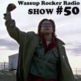 New Music Maxxed Out! Show #50 - 01-23-2014 - Wassup Rocker Radio