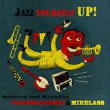 JAZZ YOURSELF UP!