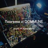 HATAKEN - Live at TEOREMA at DOMMUNE