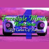 Freestyle Music Non-Stop 4 - DJ Carlos C4 Ramos