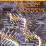 VIRTUAL PLASMA - German Trance 1994 - COMPILATION by Talla2XLC - #Suck Me Plasma Records
