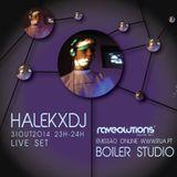 HalekxDJ @ Boiler Studio Raveolutions 31-10-2014