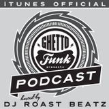 Ghetto Funk Podcast 04 WBBL Guest Mix