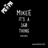 It's a 160 Thing Mixtape
