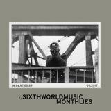 r/SixthWorldMusic Monthlies - August 2017