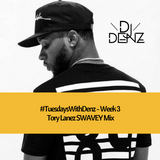 DJ Denz | Tory Lanez Mix Part 1 | @DenzilSafo1