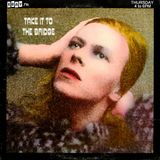 Take It To The Bridge! - Ep 43 - Hunky Dory (I Love You David Bowie)