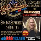 The Blues Lounge Radio Show Sept 2019 Kentucky Headhunters Special in conversation with Greg Martin