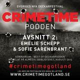 "Crimetime-podden: ""Best Of Deckarpodden"" med Sofie Sarenbrant & Emelie Schepp"