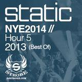 DJ STROBE - NYE2014 AT STATIC HOUR 5 (2013)