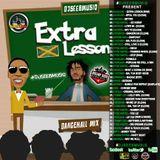 DJSEEBMUSIQ - EXTRA LESSON DANCEHALL MIXTAPE 2016