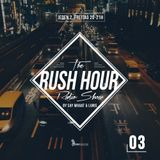 RUSH HOUR #3 - DJ LUNIS & DJ SAY WHAAT