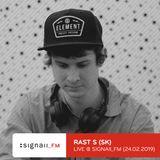 Rast S - Live @ SIGNAll_FM (24.02.2019)