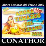 CONATHOR Ahora Temazos del Verano Vol.4 2015