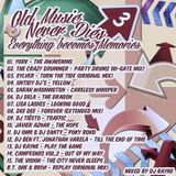 Old Music Never Dies 3 Everything Becomes Memories (Mixed by Dj Rayne)
