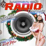 December 2k18 Radio Takeover (XMas Edition) Hosted by DJ 1Mic