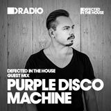Defected In The House Radio - 15.06.15 - Guest Mix Purple Disco Machine