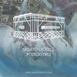 Skratch Roots Podcast #12