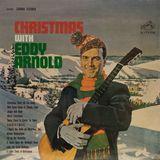 Eddy Arnold – Christmas With Eddy Arnold RCA Victor – LSP 2554 01 Feb   1962
