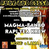 Funk And Rolla 21° DIRETTA con: (magma - fanbo - rapi) YEA KREW